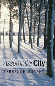 Assumption City by Terrence Murphy